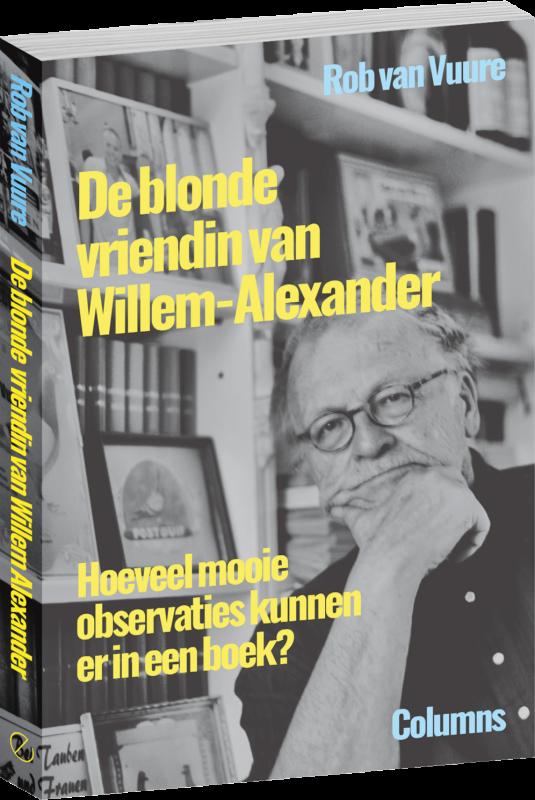 De_blonde_vriendin_van_Willem_Alexander